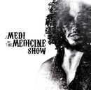 Medi And The Medicine Show Live @ Home [Bundle Audio + Video]/Medi And The Medicine Show