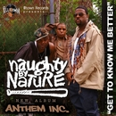Get To Know Me Better - Single/Naughty By Nature