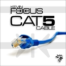 Cat 5 Cable/Kevin Focus