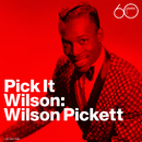 Pick It Wilson/Wilson Pickett