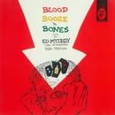 Blood Booze 'N Bones/Ed McCurdy