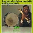 The Grass Roots/Grassella Oliphant Quartette