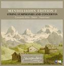 Mendelssohn Edition Volume 2 - String Symphonies and Concertos/Concerto Köln