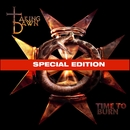 Time To Burn SE/Taking Dawn