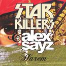 Harem/Starkillers and Alex Sayz
