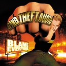 Blame Everyone/Grand Theft Audio