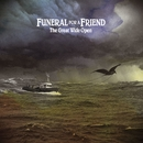 The Great Wide Open/Funeral For A Friend