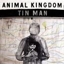 Tin Man/Animal Kingdom