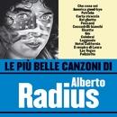 Le più belle canzoni di Alberto Radius/Alberto Radius