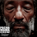 Lagrimas/Pachamama Crew