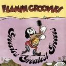 Groovies Greatest Grooves/Flamin' Groovies