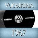Vuosikirja 1967 - 50 hittiä/Vuosikirja