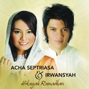 Hikayah Ramadhan/Acha Septriasa & Irwansyah