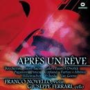Après un reve (Musica da Camera)/Giuseppe ferrari - Franco Novello - Maria Gachet