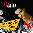 Hayati [You're The One I Want] [feat Don King & Alphaman Remix]/Valentino