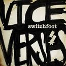 Dark Horses/Switchfoot