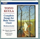 Toivo Kuula : Complete Songs for Male Voice Choir/Ylioppilaskunnan Laulajat - YL Male Voice Choir