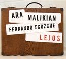 Lejos/Ara Malikian y Fernando Egozcue