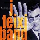 Hazme una seña/J. Teixi Band