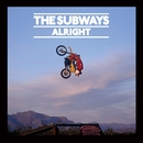 Alright [iTiunes]/The Subways