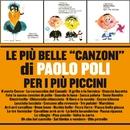 """Le più belle """"Canzoni"""" di Paolo Poli per i più piccini/Paolo Poli"""