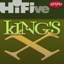 Rhino Hi-Five: King's X/King's X