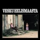 Vesku Helismaasta/Vesa-Matti Loiri