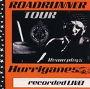 Roadrunner Tour/Remu Plays Hurriganes/Recorded Live!/Remu
