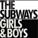 Girls & Boys (DMD - radio edit)/The Subways