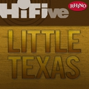 Rhino Hi-Five: Little Texas/Little Texas