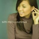My Bossa Nova/Sitti