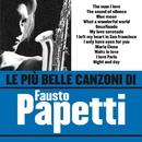 Le più belle canzoni di Fausto Papetti/Fausto Papetti