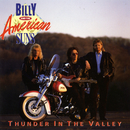 Thunder In The Valley/Billy And The American Suns