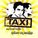 Quiero un camino [Version 2008 con Alvaro Urquijo]- EP/Taxi