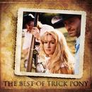 The Best Of Trick Pony/Trick Pony