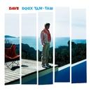 Doux Tam Tam/Dave
