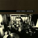 Anodyne/Uncle Tupelo