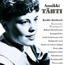 (MM) Kaikki ikivihreät - Muistatko Monrepos'n/Annikki Tähti