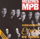 Mestres da MPB/Conjunto Época de Ouro