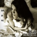 Not as We/Alanis Morissette