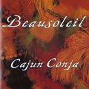 Cajun Conja/BeauSoleil