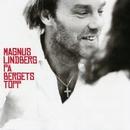 På Bergets Topp/Magnus Lindberg