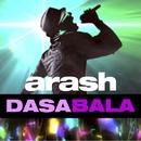 Dasa Bala (feat. Timbuktu & Yag)/Arash