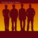 Home Town Hero (U.S. Version)/Home Town Hero