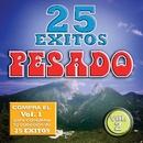 25 Exitos Pesados (Vol. 2) (USA)/Pesado