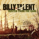 Rusted From The Rain/Billy Talent