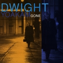 Gone/Dwight Yoakam