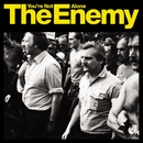 You're Not Alone (1 track DMD)/The Enemy