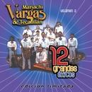 12 Grandes exitos Vol. 2/Mariachi Vargas de Tecalitlan