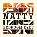Bedroom Eyes (iTunes)/Natty